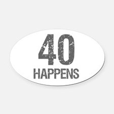 40th Birthday Humor Oval Car Magnet