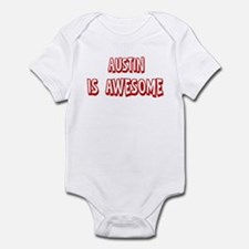 Austin is awesome Infant Bodysuit
