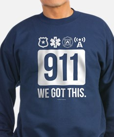911, We Got This. Sweatshirt