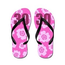 30th Birthday Flowers Flip Flops