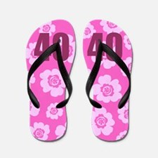 40th Birthday Flowers Flip Flops