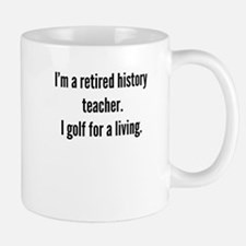 Retired History Teacher Golfer Mugs