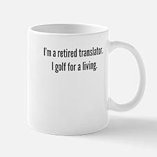Retired Translator Golfer Mugs