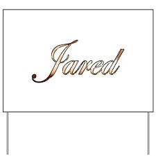 Gold Jared Yard Sign
