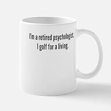 Retired Psychologist Golfer Mugs