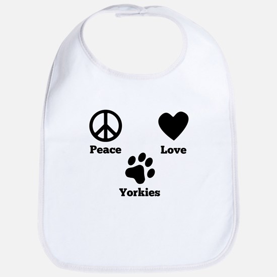 Peace Love Yorkies Bib