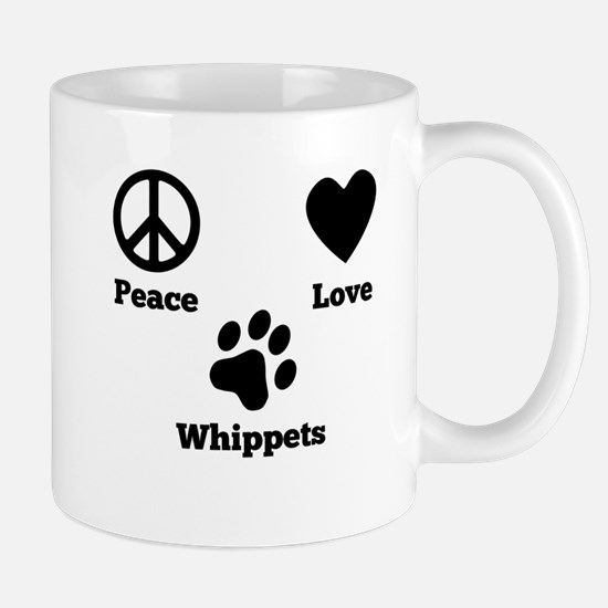 Peace Love Whippets Mugs
