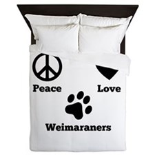 Peace Love Weimaraners Queen Duvet