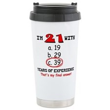 21 Plus 39 Equals 60 Travel Mug