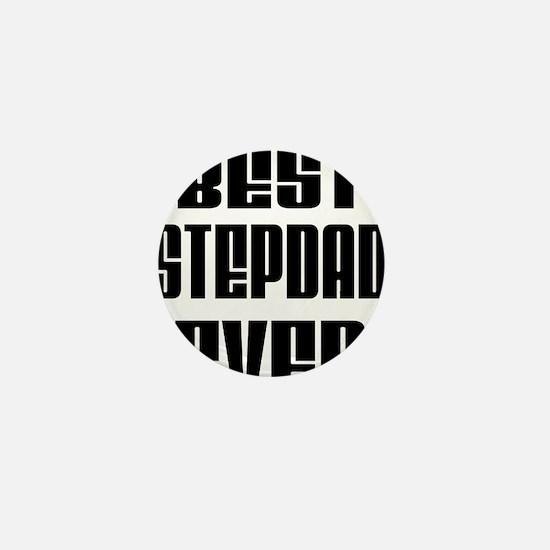 Best Stepdad Ever Mini Button