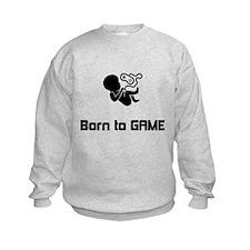 Born to Game Sweatshirt