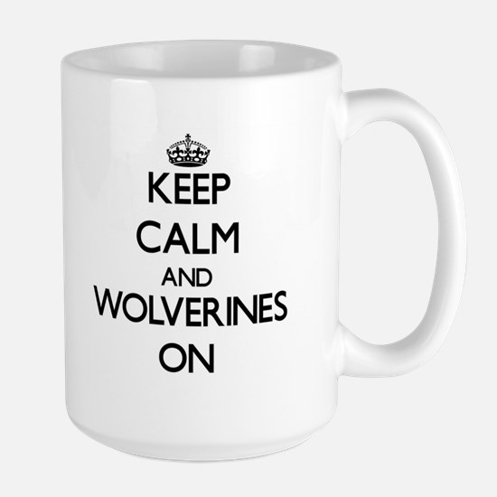 Keep calm and Wolverines On Mugs