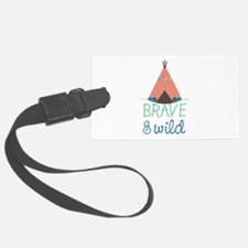 Brave Luggage Tag