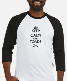 Keep calm and Toads On Baseball Jersey