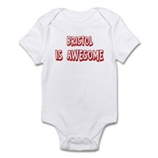 Bristol is awesome Infant Bodysuit