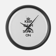 Keep calm and Skinks On Large Wall Clock