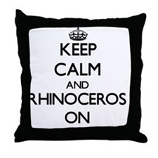 Keep calm and Rhinoceros On Throw Pillow