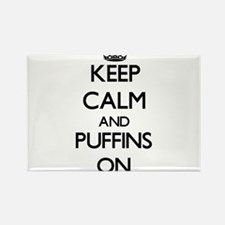 Keep calm and Puffins On Magnets