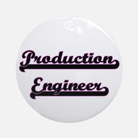 Production Engineer Classic Job D Ornament (Round)