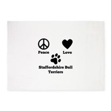 Peace Love Staffordshire Bull Terriers 5'x7'Area R