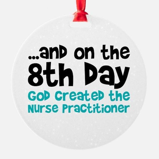 Nurse Practitioner Creation Ornament