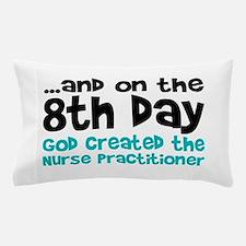 Nurse Practitioner Creation Pillow Case