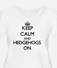 Keep calm and Hedgehogs On Plus Size T-Shirt