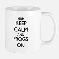 Keep calm and Frogs On Mugs
