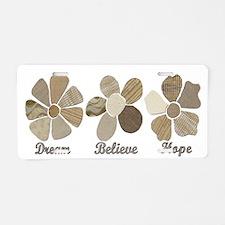 Dream Believe Hope Inspirat Aluminum License Plate