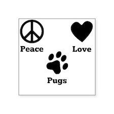 Peace Love Pugs Sticker
