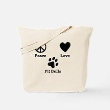 Peace Love Pit Bulls Tote Bag