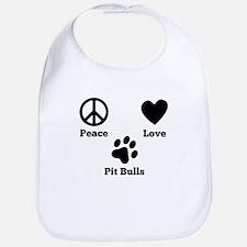 Peace Love Pit Bulls Bib