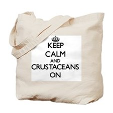 Keep calm and Crustaceans On Tote Bag