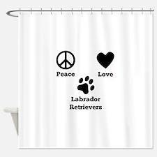 Peace Love Labrador Retrievers Shower Curtain