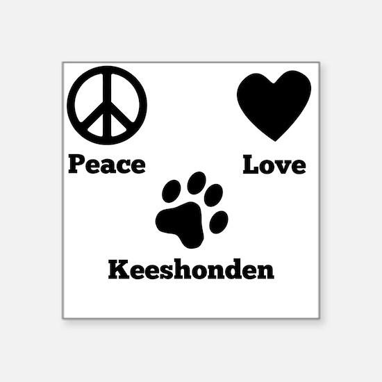 Peace Love Keeshonden Sticker