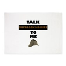 Talk Sherlock Holmes to me 5'x7'Area Rug
