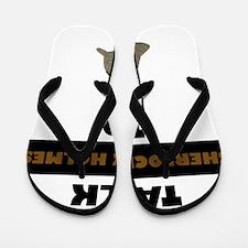 Talk Sherlock Holmes to me Flip Flops