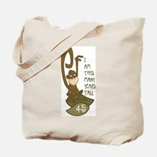 I am 45 years old Tote Bag