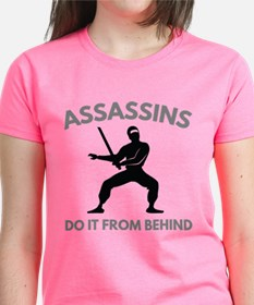 Assassins Do It From Behind Tee