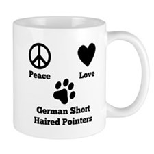 Peace Love German Shorthaired Pointers Mugs