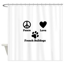 Peace Love French Bulldogs Shower Curtain