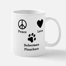 Peace Love Doberman Pinschers Mugs