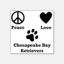Peace Love Chesapeake Bay Retrievers Sticker