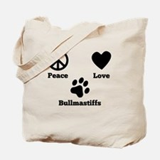 Peace Love Bullmastiffs Tote Bag