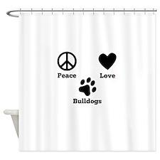 Peace Love Bulldogs Shower Curtain
