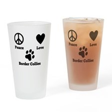 Peace Love Border Collies Drinking Glass
