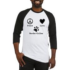 Peace Love Border Collies Baseball Jersey