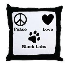Peace Love Black Labs Throw Pillow
