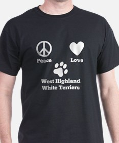 Peace Love West Highland White Terriers T-Shirt