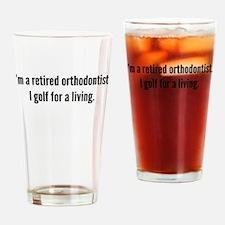 Retired Orthodontist Golfer Drinking Glass